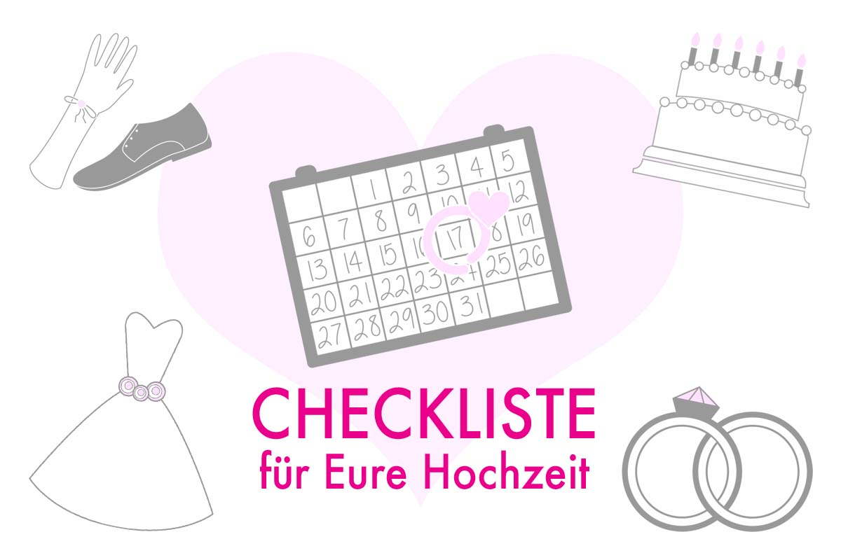 Hochzeits Checkliste Die Wichtigsten To Dos Fur Eure Hochzeitsplanung